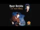 Naser Berisha - Do të doja (audio version)