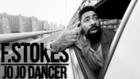 F.STOKES - JO JO DANCER