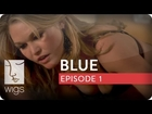 Blue -- Ep. 1 of 12 (feat. Julia Stiles)
