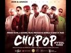 LuiG 21 Plus, Ñejo & Franco El Gorila -- Chupop Official RemixProd.By Montana, Jumbo & Raffy