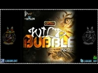 Wild Bubble Riddim (Promo Mix) [ZJ Chrome_Cr203 Records] August 2012