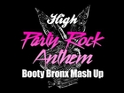 GD & TOP vs. LMFAO / High Party Rock Anthem(Booty Bronx mash up)