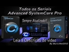 Advanced SystemCare Pro 6 Seriais de todas as Versões Pro - By Muricinet2012